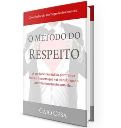 Guia Método do Respeito do Caio Cesa
